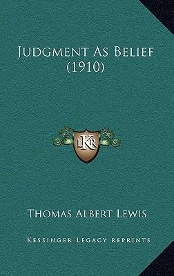 Judgment as Belief (1910)