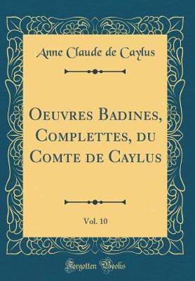 Oeuvres Badines, Com...