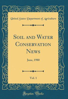 Soil and Water Conservation News, Vol. 1