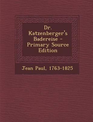 Dr. Katzenberger's Badereise (Primary Source)