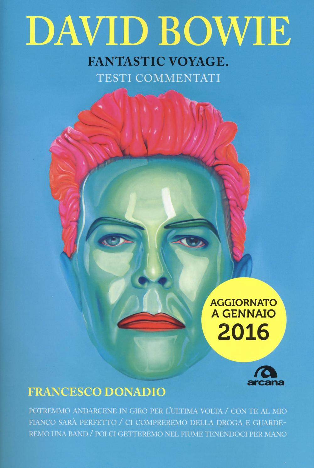 David Bowie. Fantastic voyage