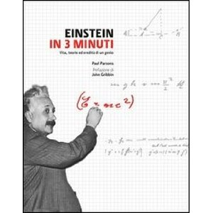 Einstein in 3 minuti...