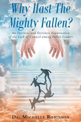 Why Hast The Mighty Fallen?