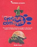 Creating Creature Comforts