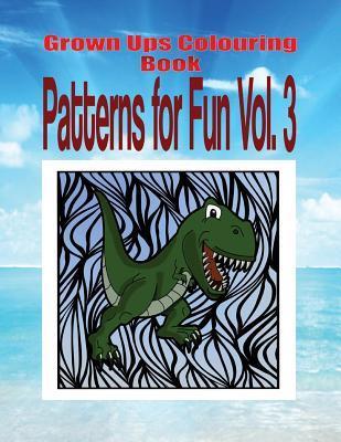 Grown Ups Colouring Book Patterns for Fun Vol. 3 Mandalas