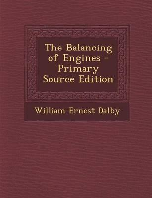 The Balancing of Engines - Primary Source Edition