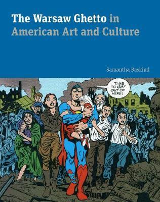 The Warsaw Ghetto in American Art and Culture
