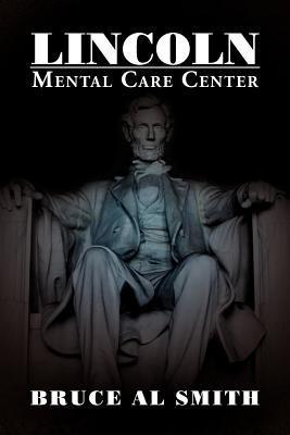 Lincoln Mental Care Center