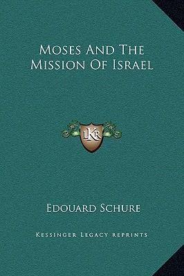 Moses and the Mission of Israel