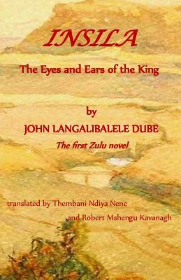 Insila, the Eyes and Ears of the King