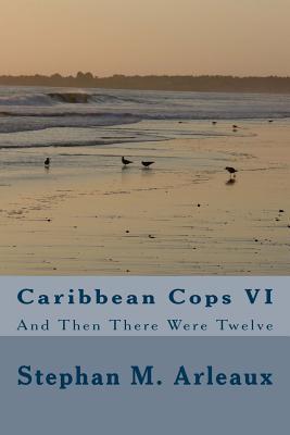 Caribbean Cops VI