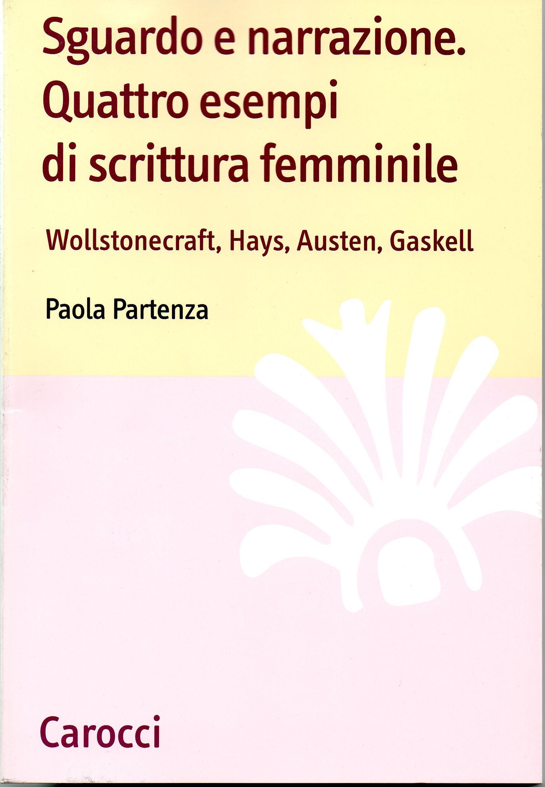 Sguardo e narrazione. Quattro esempi di scrittura femminile