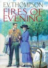 The Fires of Evening