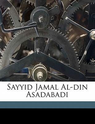 Sayyid Jamal Al-Din Asadabadi