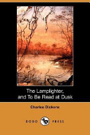 The Lamplighter, and to Be Read at Dusk (Dodo Press)