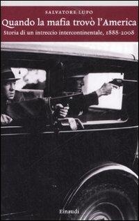 Quando la mafia trovò l'America