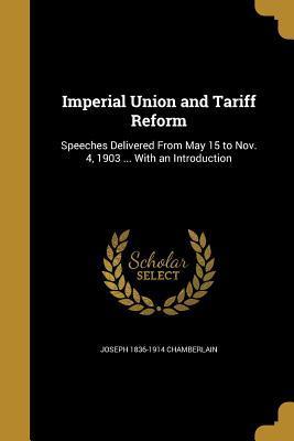 IMPERIAL UNION & TARIFF REFORM