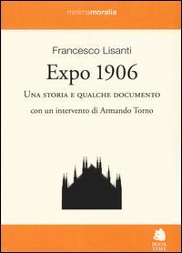 Expo 1906. Una storia e qualche documento