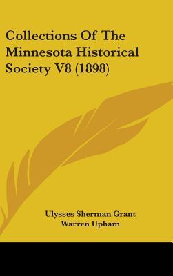 Collections of the Minnesota Historical Society V8 (1898)