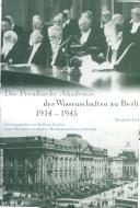 Die Preussische Akademie der Wissenschaften zu Berlin 1914-1945