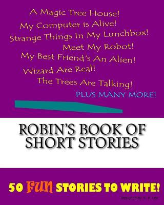 Robin's Book of Short Stories