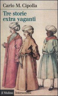 Tre storie extra vag...