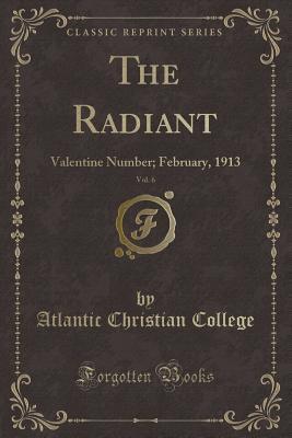 The Radiant, Vol. 6