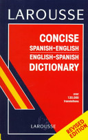 Larousse Concise Spanish-English, English-Spanish Dictionary