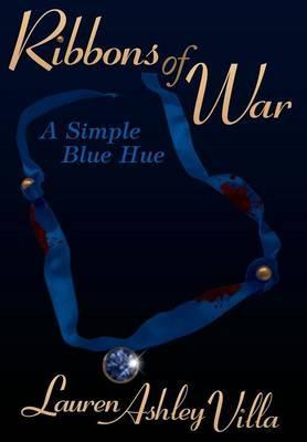 Ribbons of War
