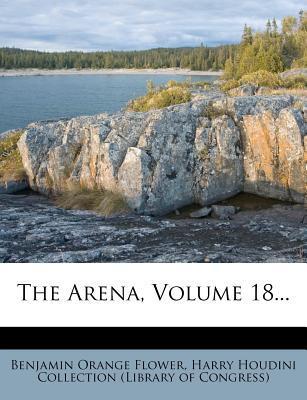 The Arena, Volume 18...