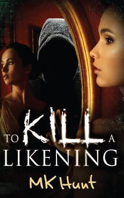 To Kill a Likening