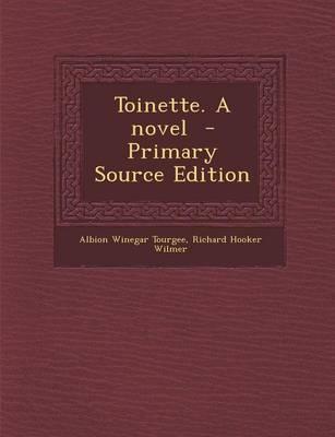 Toinette. a Novel