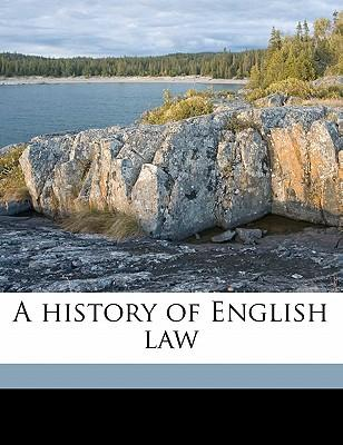 A History of English Law Volume 6