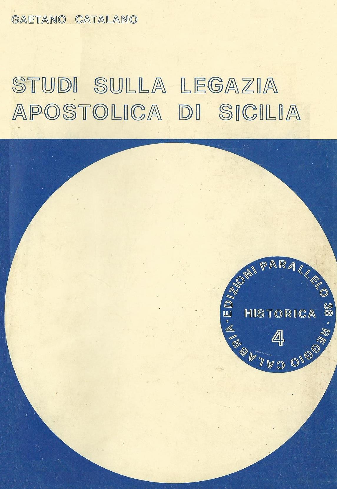 Studi sulla legazia apostolica di Sicilia