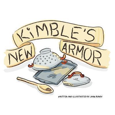 Kimble's New Armor
