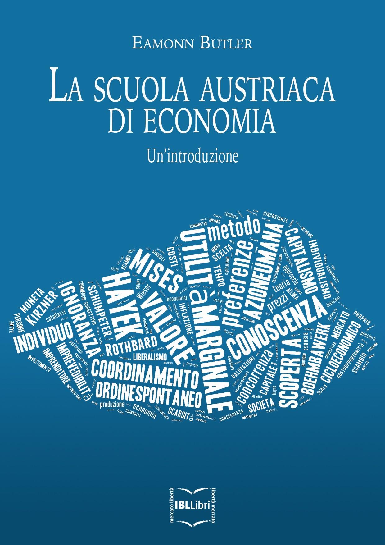 La Scuola austriaca di economia