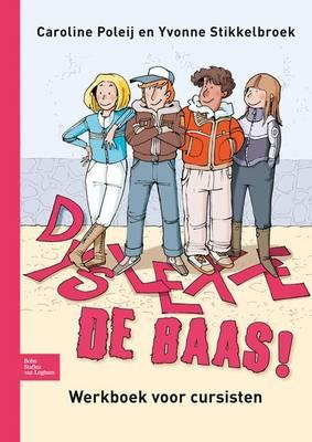 Dyslexie De Baas!