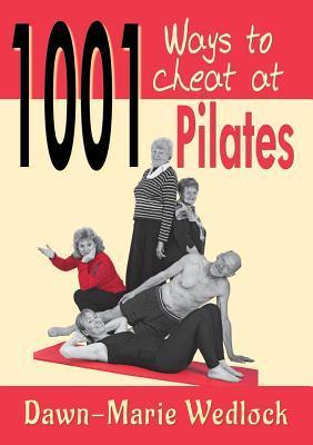 1001 ways to cheat at Pilates