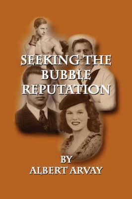 Seeking the Bubble Reputation