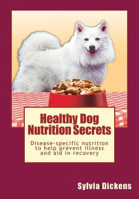 Healthy Dog Nutrition Secrets