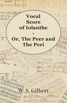 Vocal Score of Iolanthe