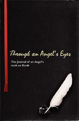 Through an Angels Eye