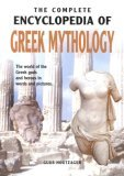 THE COMPLETE ENCYCLOPEDIA OF GREEK MYTHOLOGY