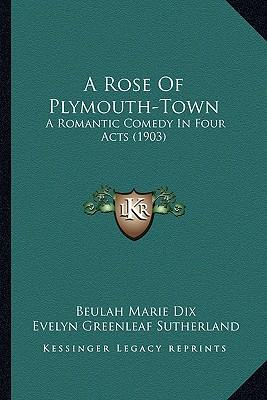 A Rose of Plymouth-Town