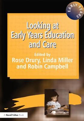 LOOKING AT EARLY YEARS