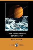 The Reminiscences of an Astronomer (Dodo Press)