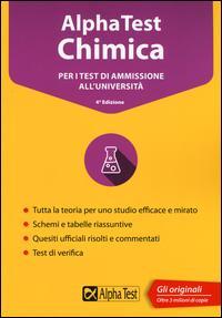 Alpha Test chimica. Per i test di ammissione all'università. Con software di simulazione