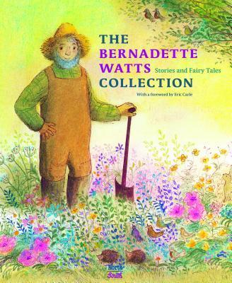 The Bernadette Watts Collection