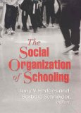 The Social Organization Of Schooling