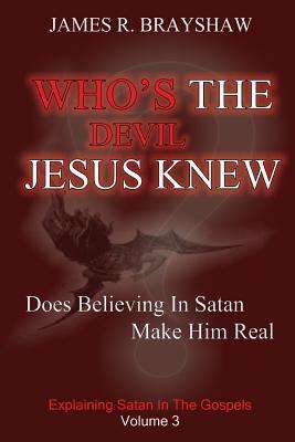 Who's the Devil Jesus Knew?